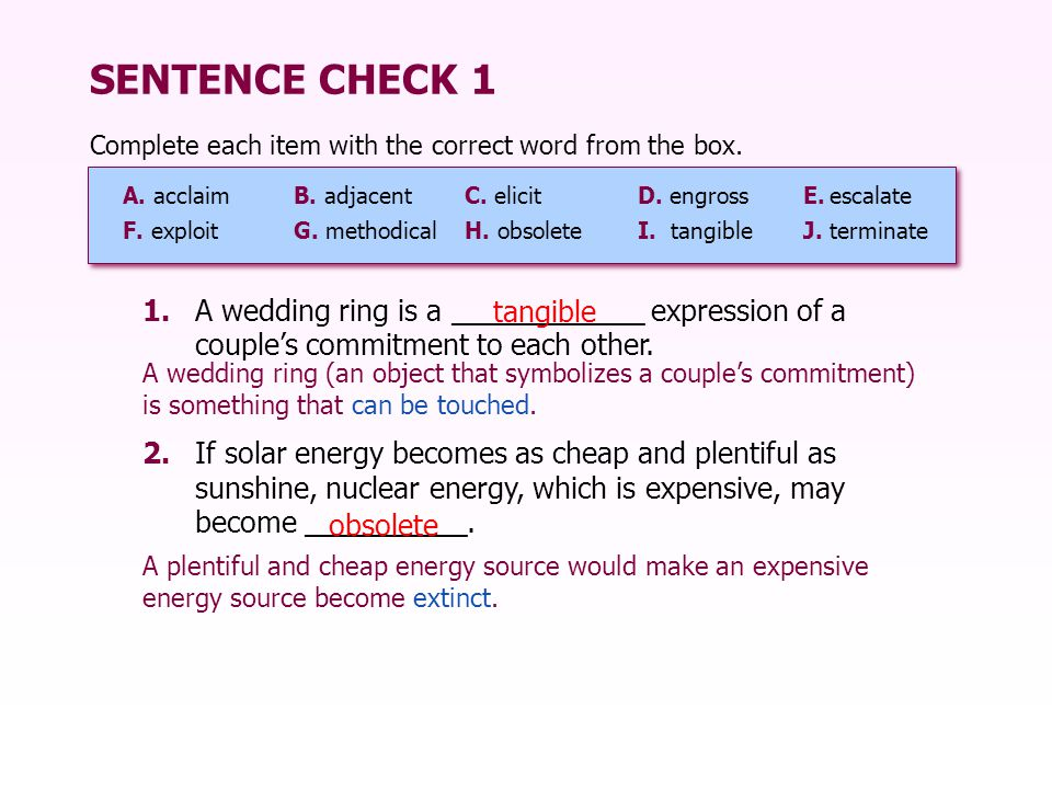 SENTENCE CHECK 1 1.A wedding ring is a ____________ expression of a couple's commitment to each other.