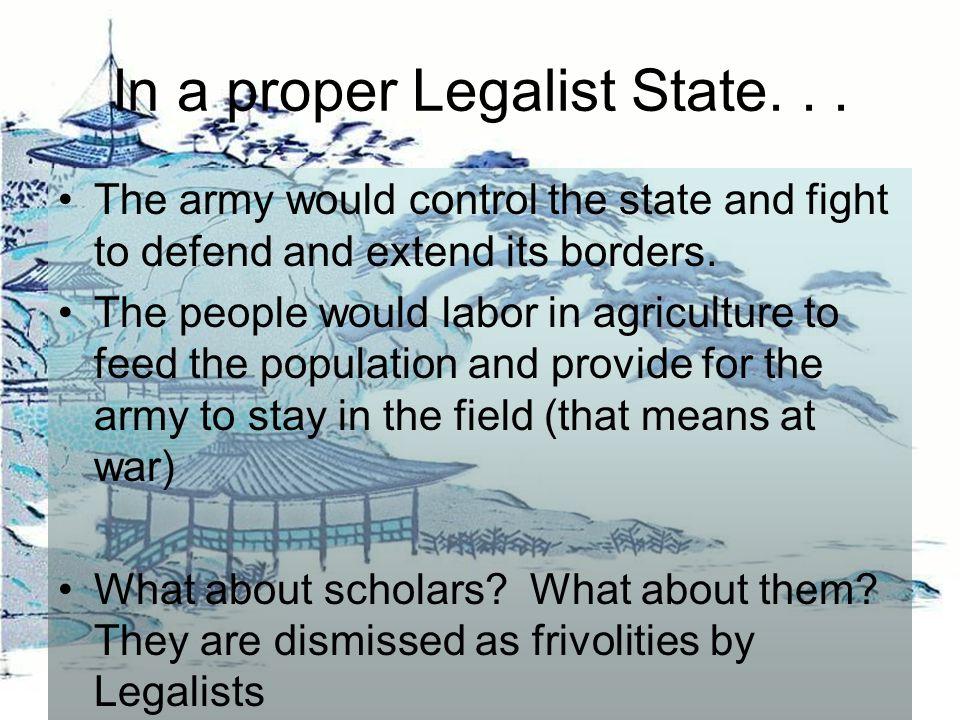 In a proper Legalist State...