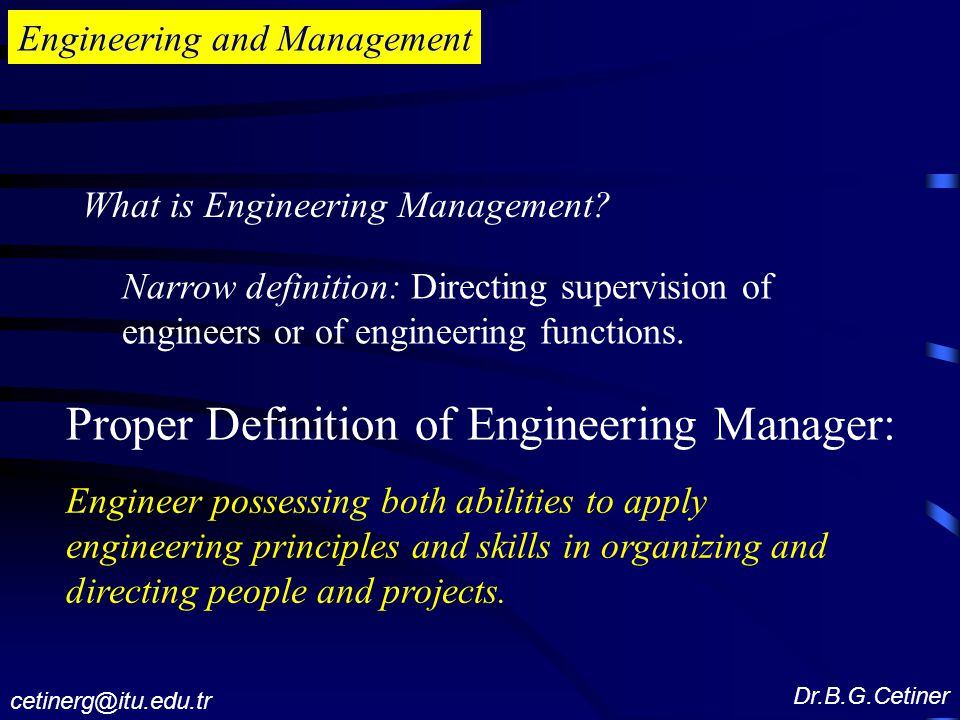 Engineering and Management What is Engineering Management.