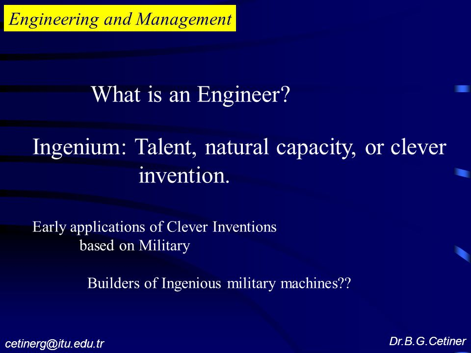Engineering and Management What is an Engineer.