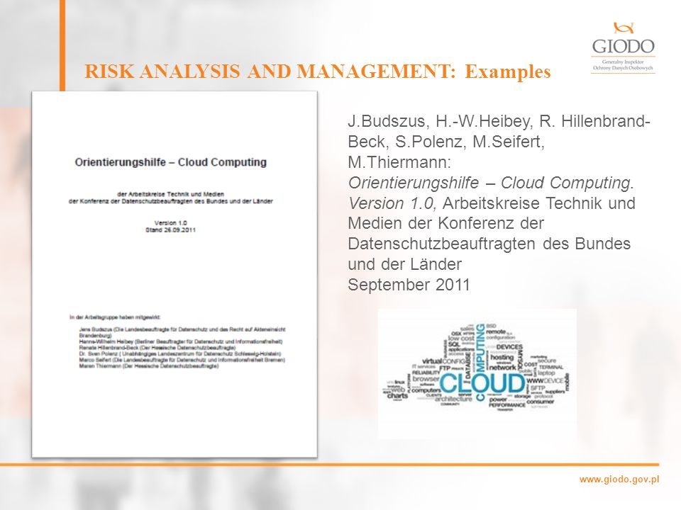 www.giodo.gov.pl RISK ANALYSIS AND MANAGEMENT: Examples Department of Finance and Deregulation: Cloud Computing Strategic Direction Paper.