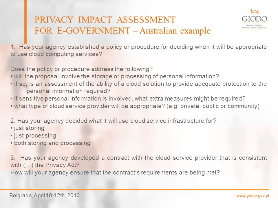 www.giodo.gov.pl Belgrade, April 10-12th, 2013 PRIVACY IMPACT ASSESSMENT