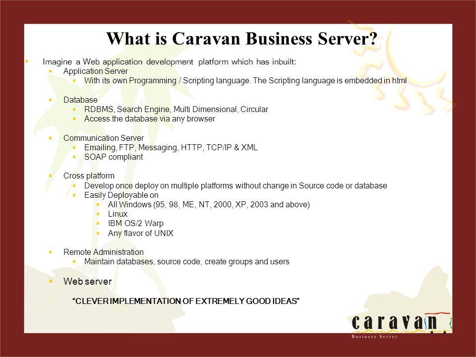 What is Caravan Business Server.