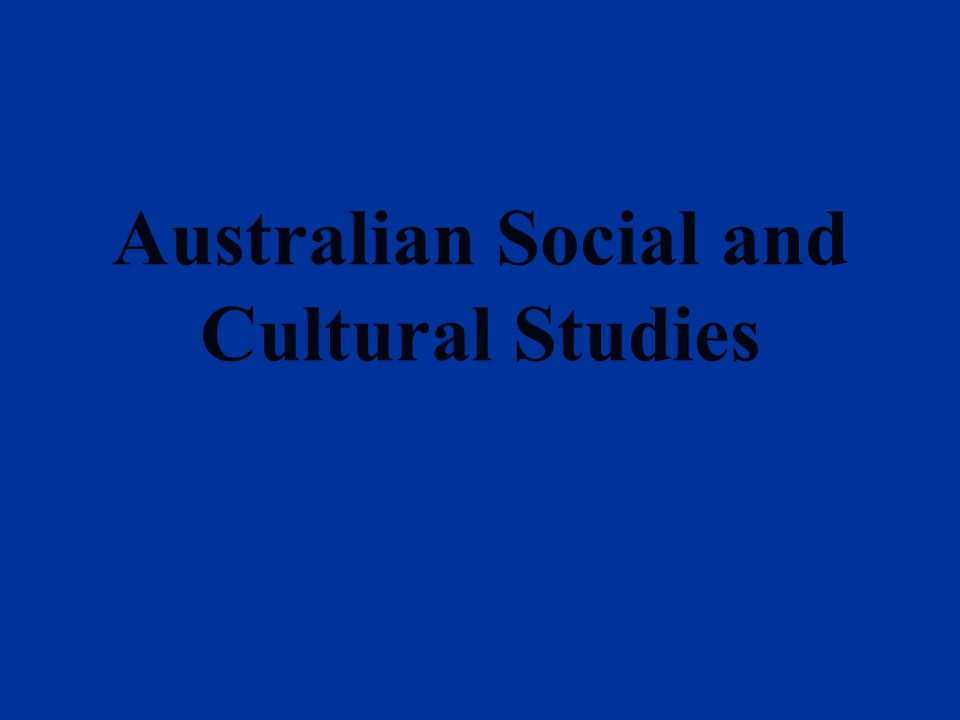 Syllabus Introduction Part I Living on the Land Part II Australians Part III Australian Culture
