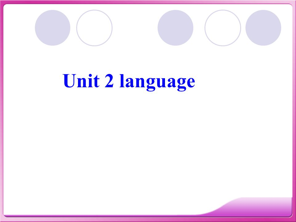 Unit 2 language