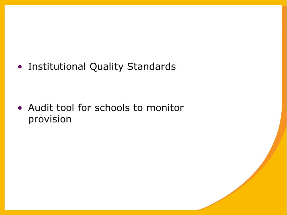 Institutional Quality Standards Audit tool for schools to monitor provision