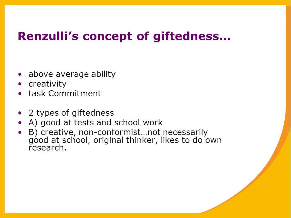 Renzulli's concept of giftedness...
