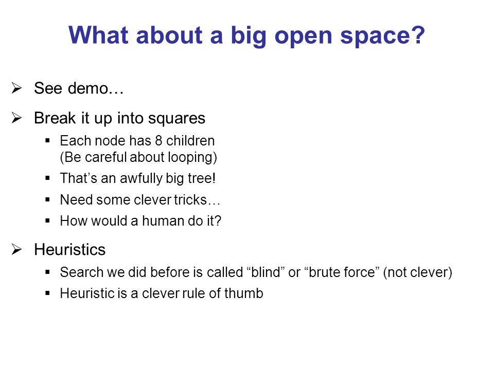 What about a big open space.