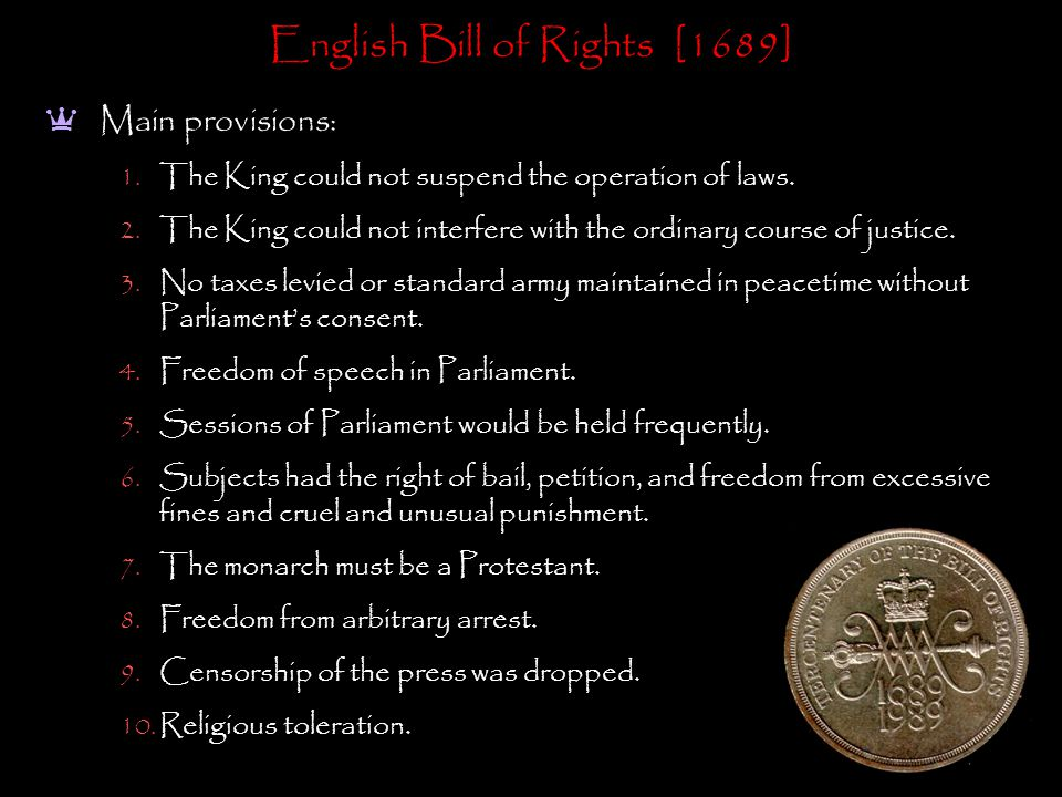 English Bill of Rights [1689] a Main provisions: 1.