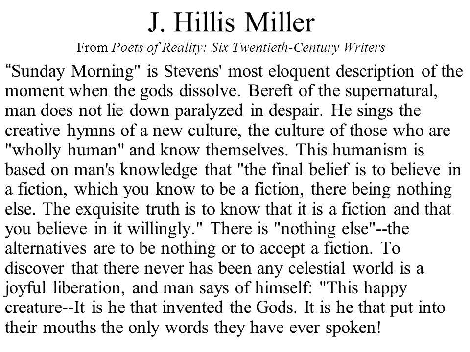 "J. Hillis Miller From Poets of Reality: Six Twentieth-Century Writers "" Sunday Morning"