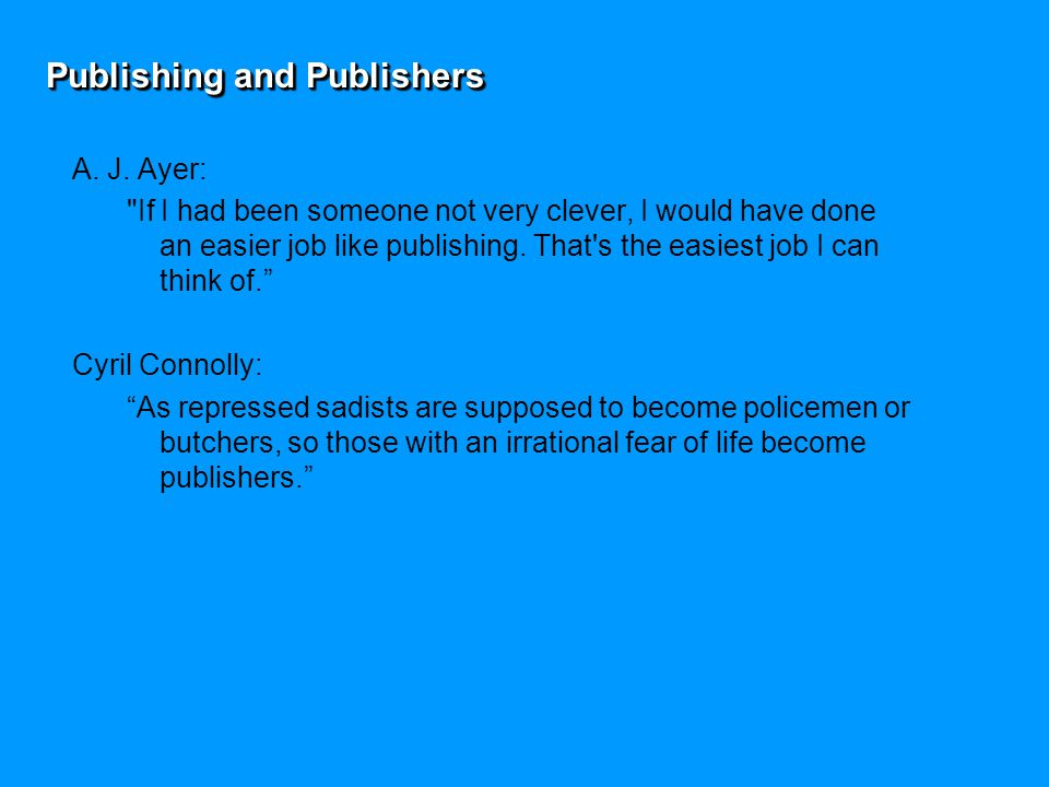 Publishing and Publishers A.J.