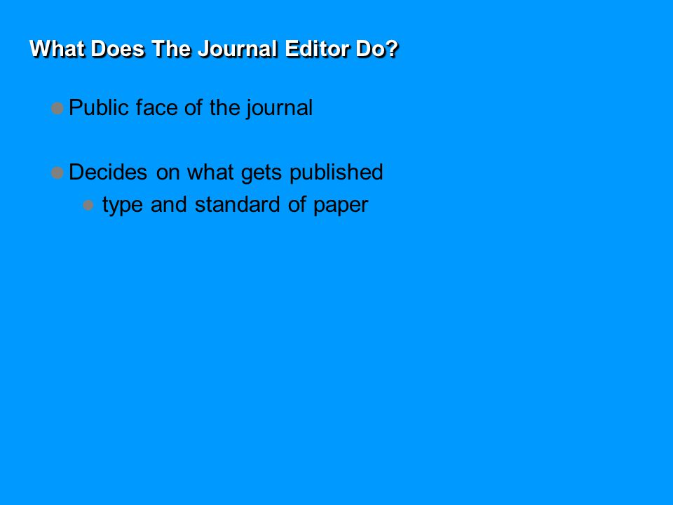 What Does The Journal Editor Do.