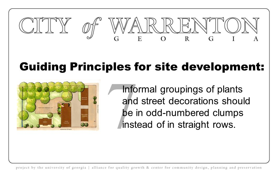 Guiding Principles for site development: 6 Unpainted surfaces should remain unpainted.