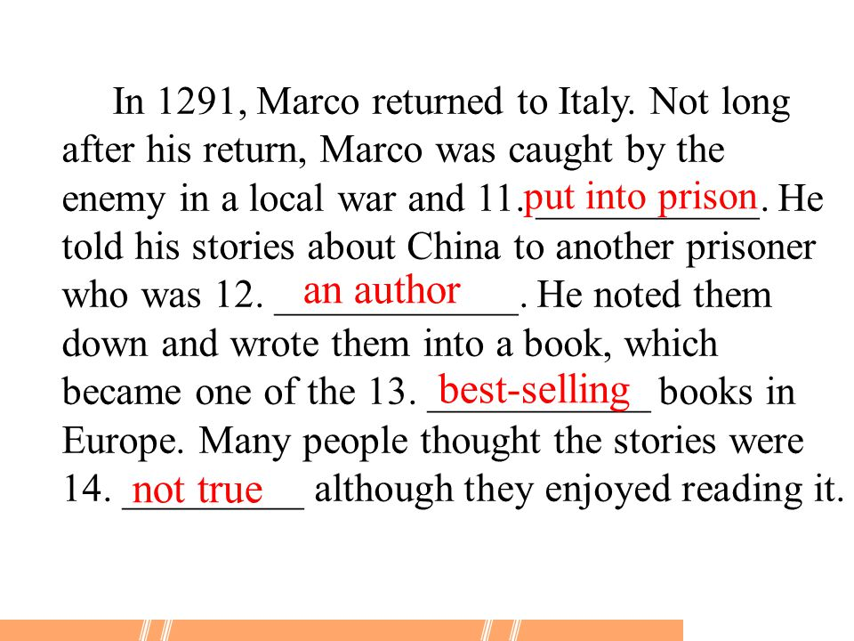 In 1291, Marco returned to Italy.