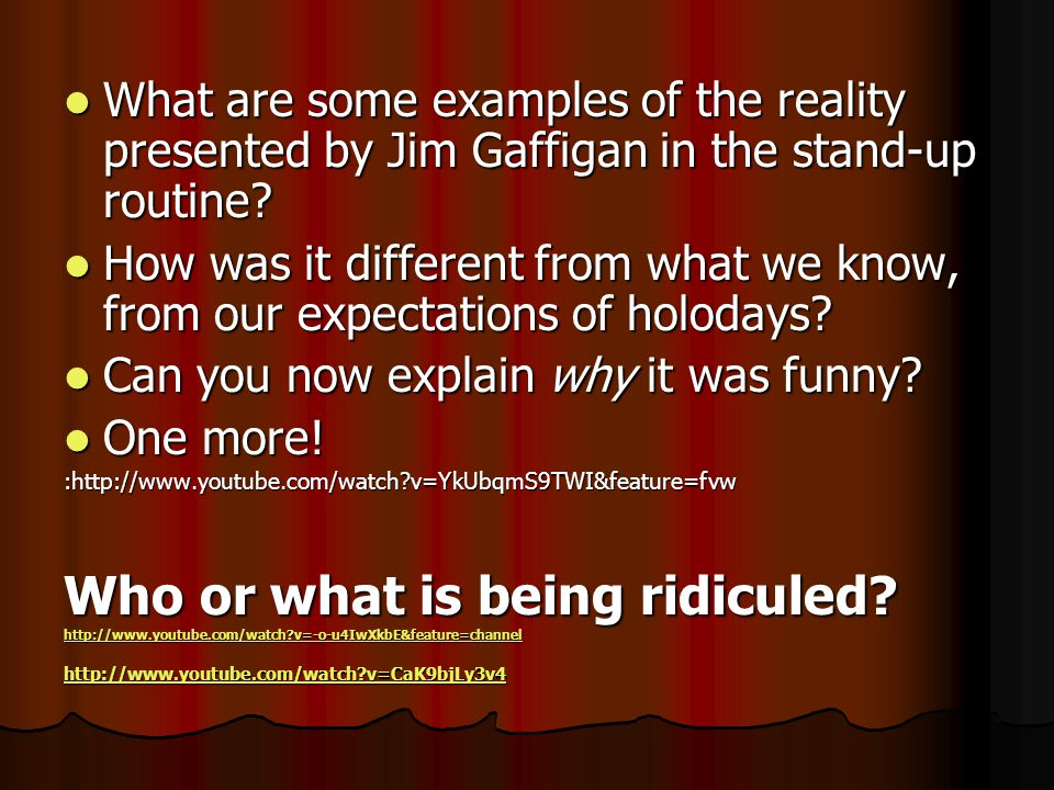 What are some examples of the reality presented by Jim Gaffigan in the stand-up routine? What are some examples of the reality presented by Jim Gaffig