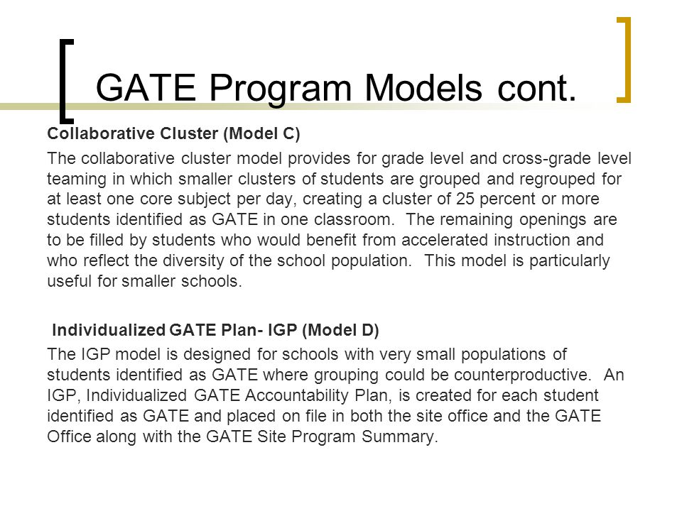 GATE Program Models cont.