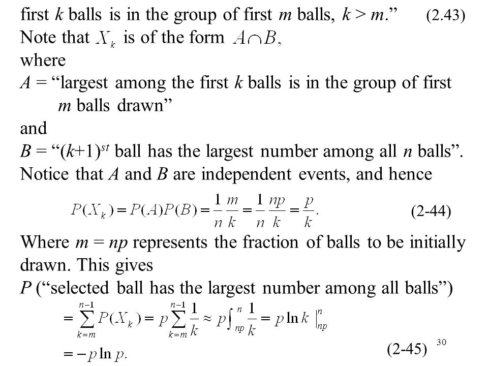 "30 first k balls is in the group of first m balls, k > m."" (2.43) Note that is of the form where A = ""largest among the first k balls is in the group"