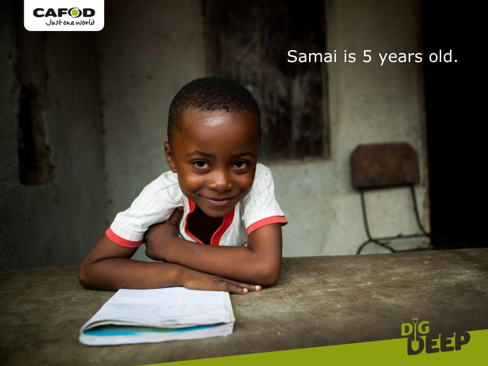 Samai is 5 years old.