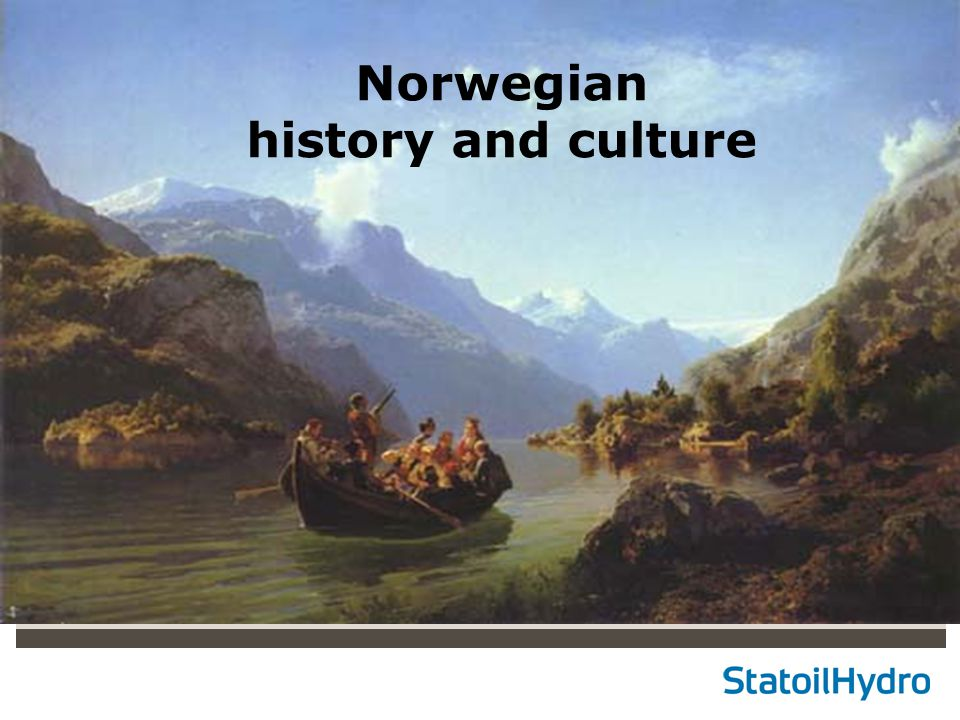 Classification: Internal Status: Draft Norwegian history and culture