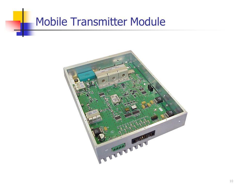 10 Mobile Transmitter Module