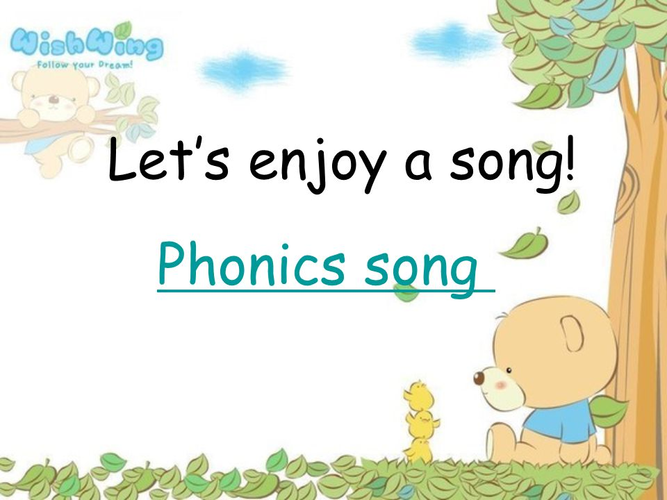 Let's enjoy a song! Phonics song