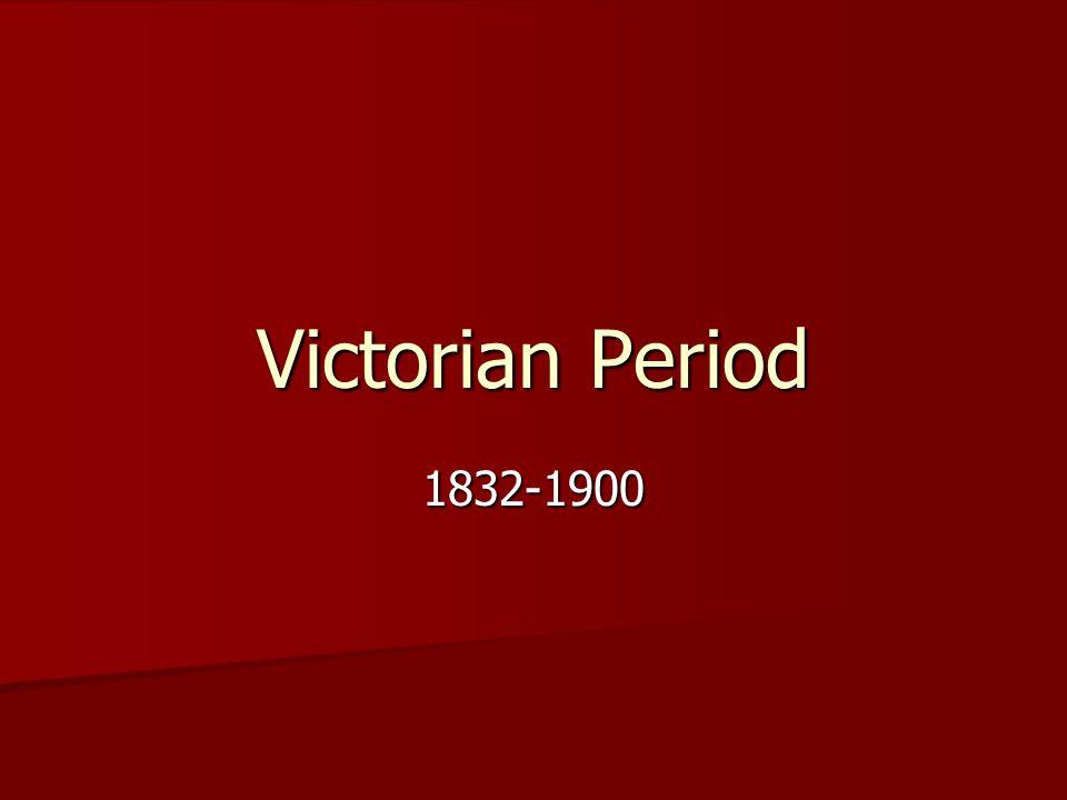 Victorian Period 1832-1900