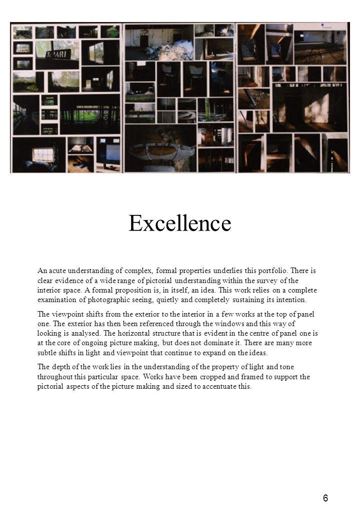 6 An acute understanding of complex, formal properties underlies this portfolio.