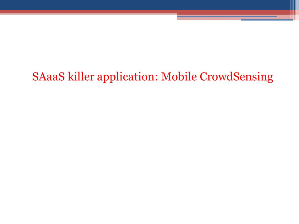SAaaS killer application: Mobile CrowdSensing