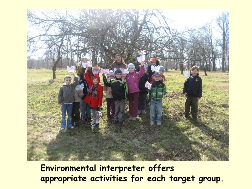 Environmental interpreter offers appropriate activities for each target group.