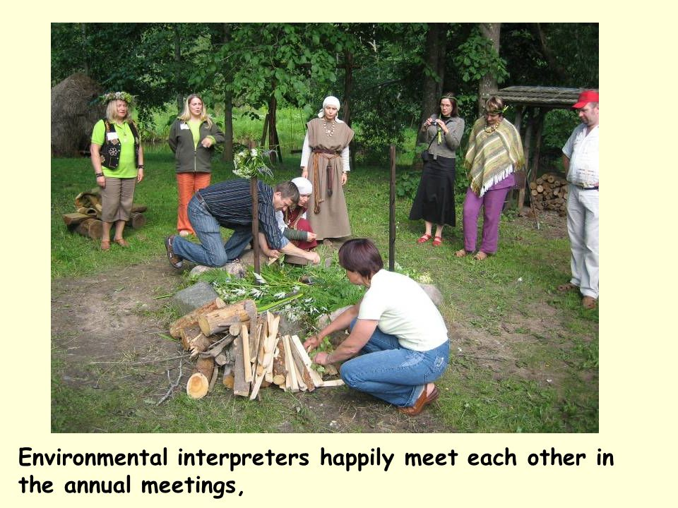 Environmental interpreters happily meet each other in the annual meetings,