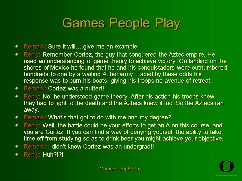 Games People Play.