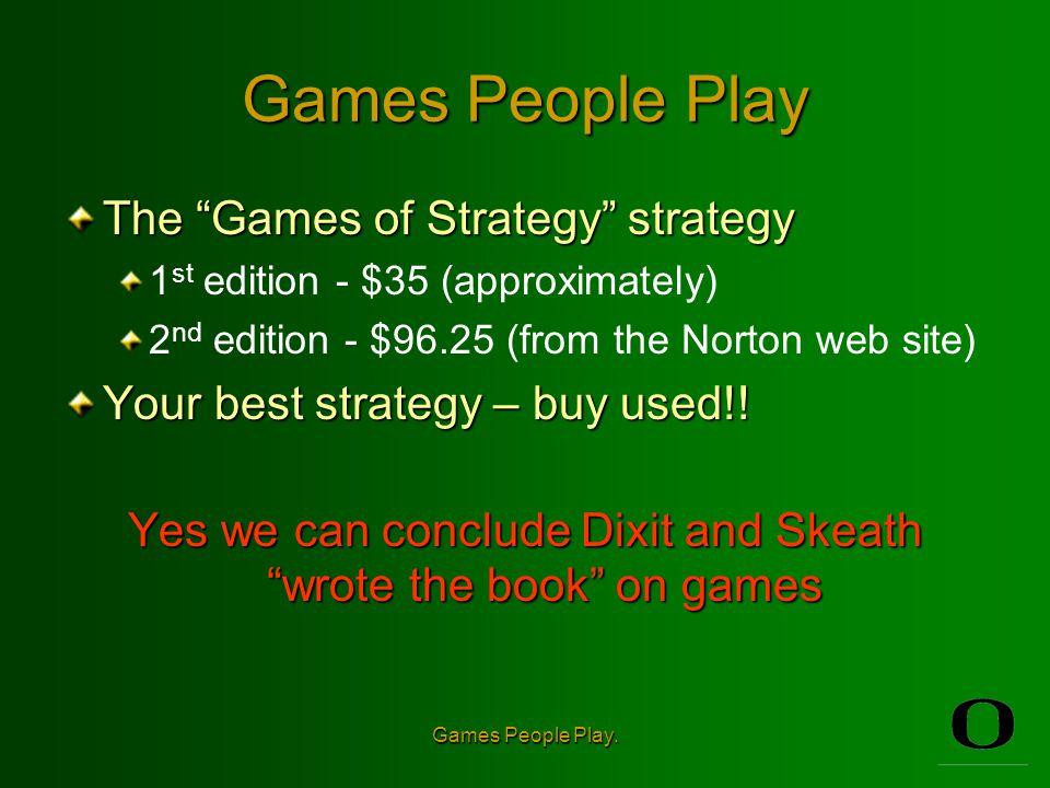 Games People Play.