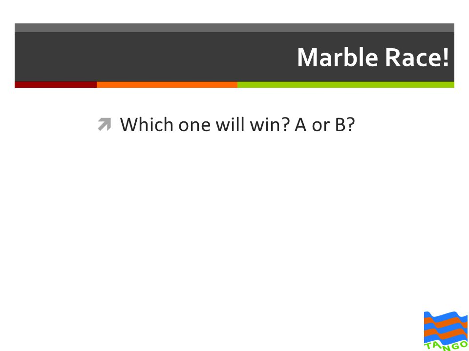 Marble Race!  Which one will win? A or B?