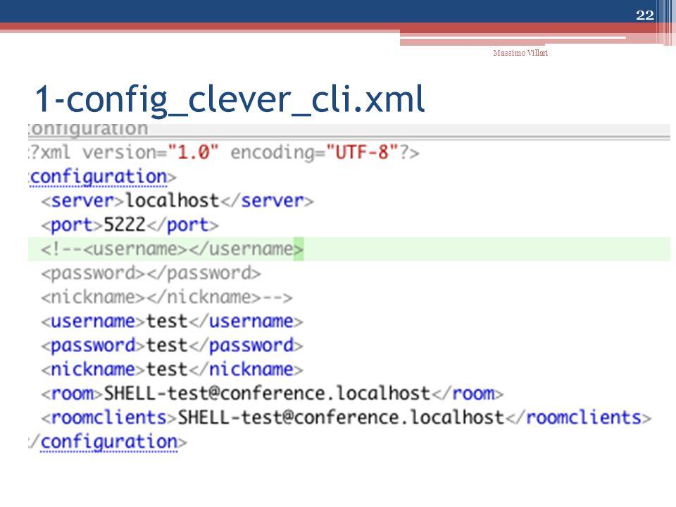 1-config_clever_cli.xml 22 Massimo Villari