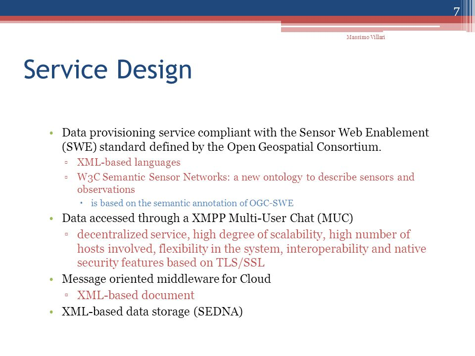 SEDNA DB Client for $r in document( cleverData )/clever/cluster/hm/age nt/SASPubblicationHistoryreturn $r 28 Massimo Villari