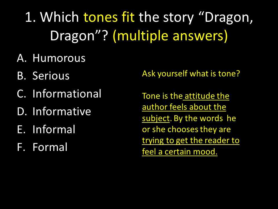1. Which tones fit the story Dragon, Dragon .