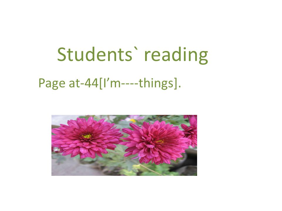 Students` reading Page at-44[I'm----things].