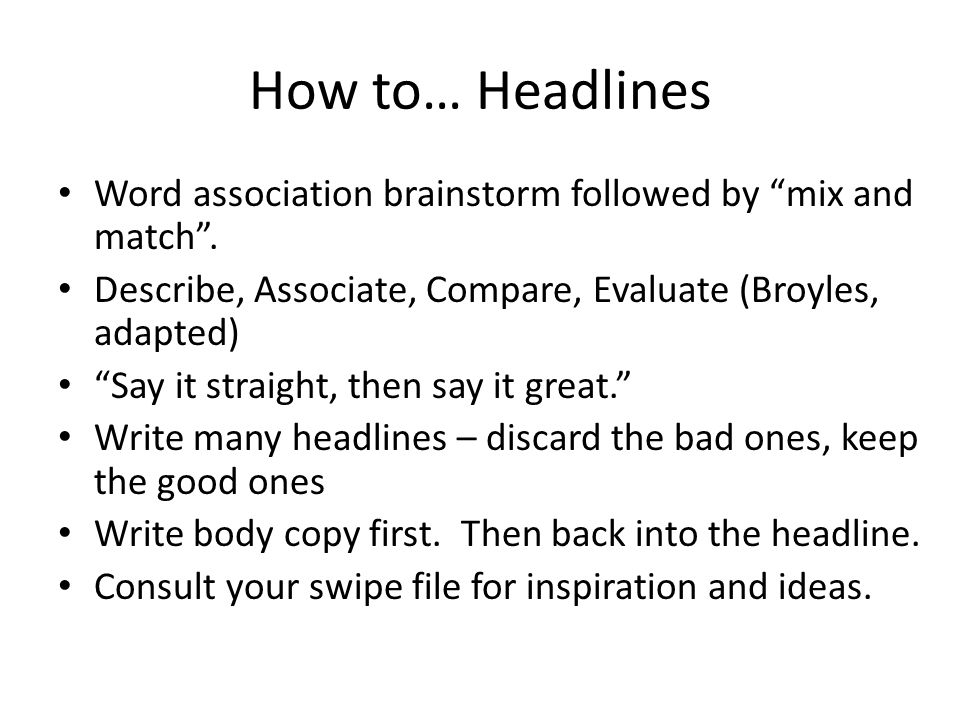 How to… Headlines Word association brainstorm followed by mix and match .