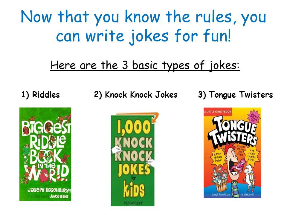 To write a good Joke, like any writing, you must use the RULE of 3 1) P - Plan and write a first draft: Begin with an idea—this may take planning and