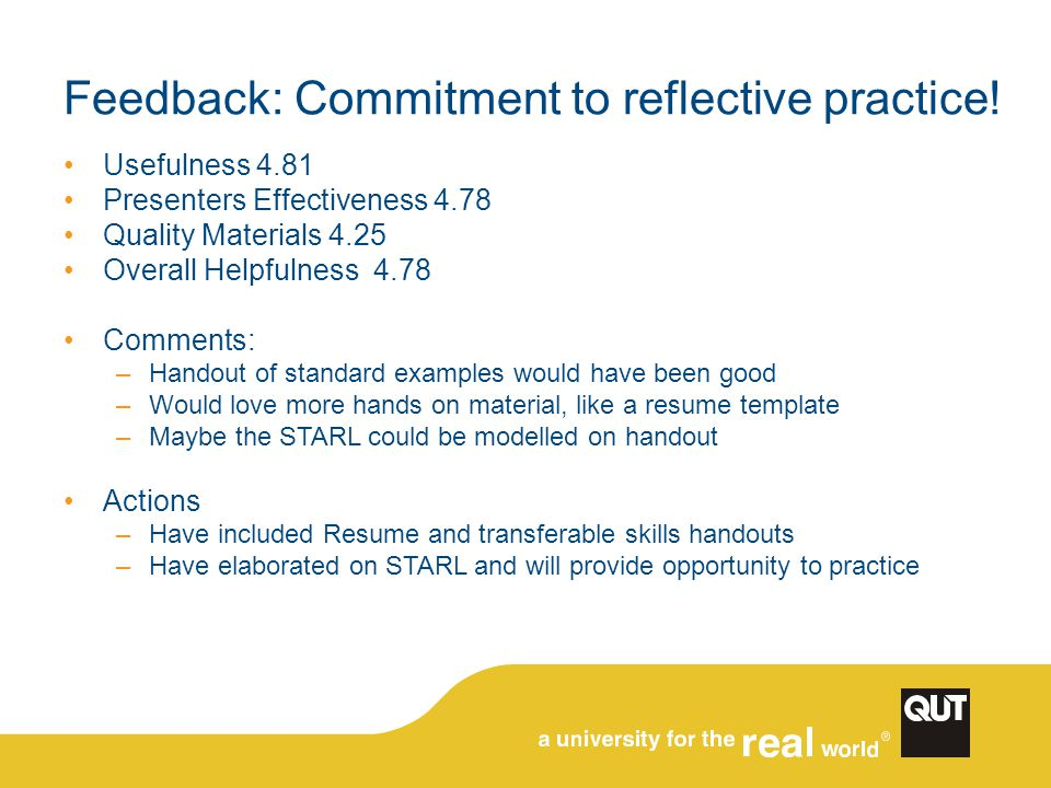 Feedback: Commitment to reflective practice.