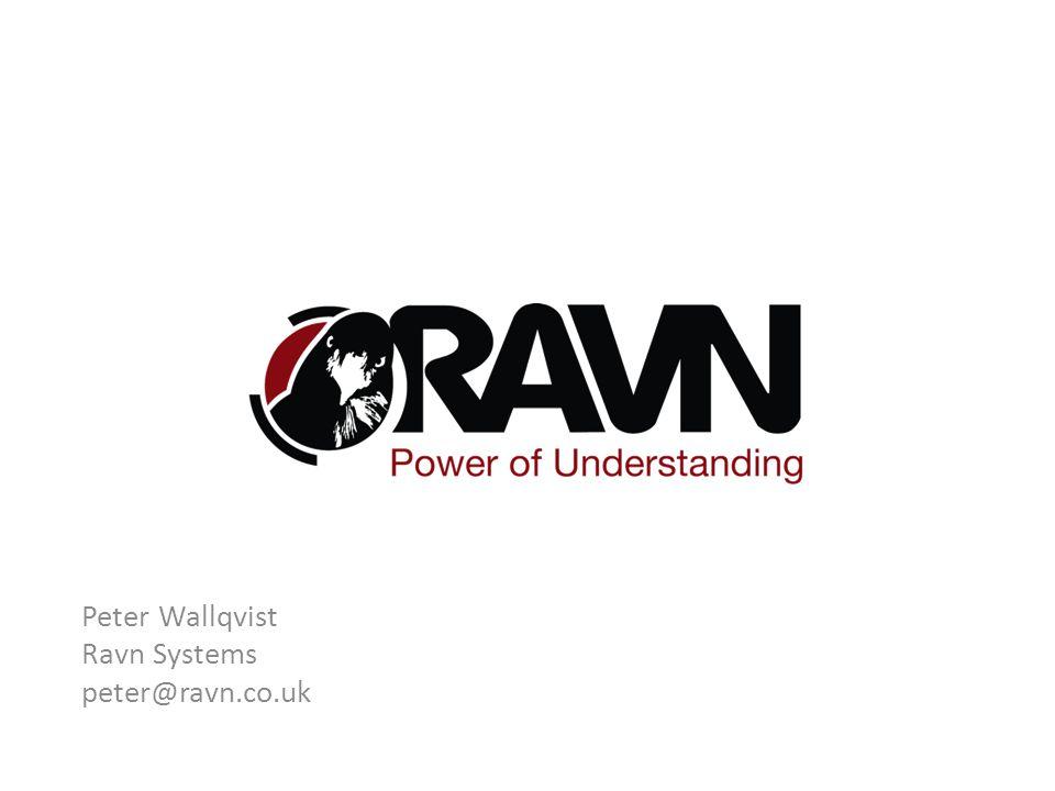 Peter Wallqvist Ravn Systems peter@ravn.co.uk