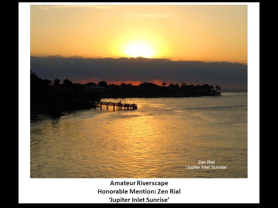 Amateur Riverscape Honorable Mention: Zen Rial 'Jupiter Inlet Sunrise'