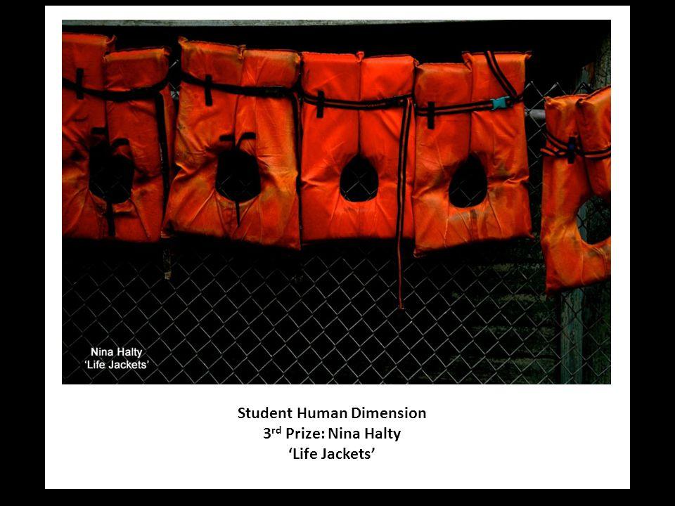 Student Human Dimension 3 rd Prize: Nina Halty 'Life Jackets'