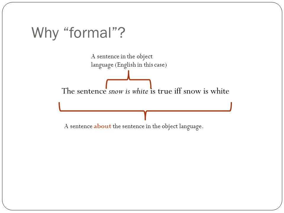 Why formal .