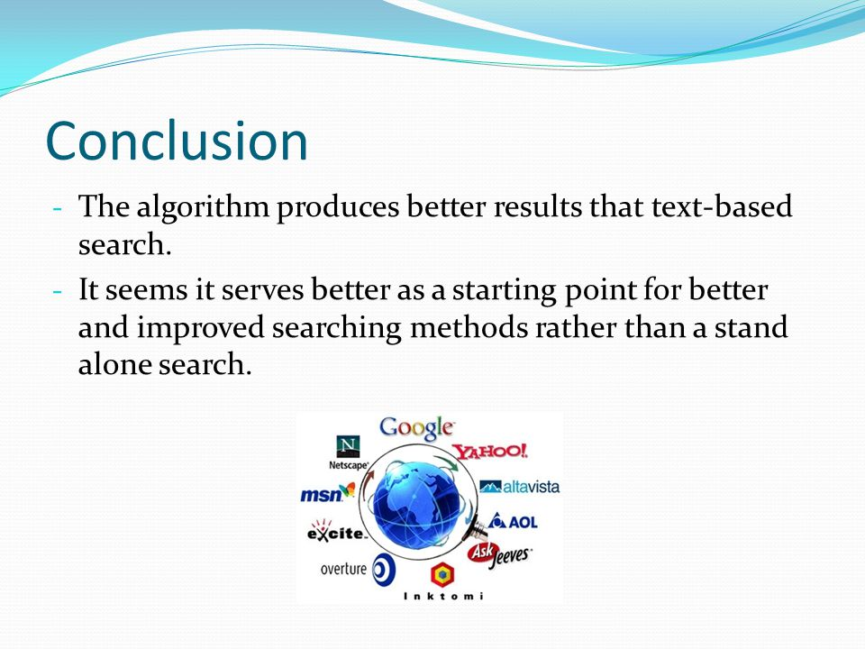 Conclusion - The algorithm produces better results that text-based search.