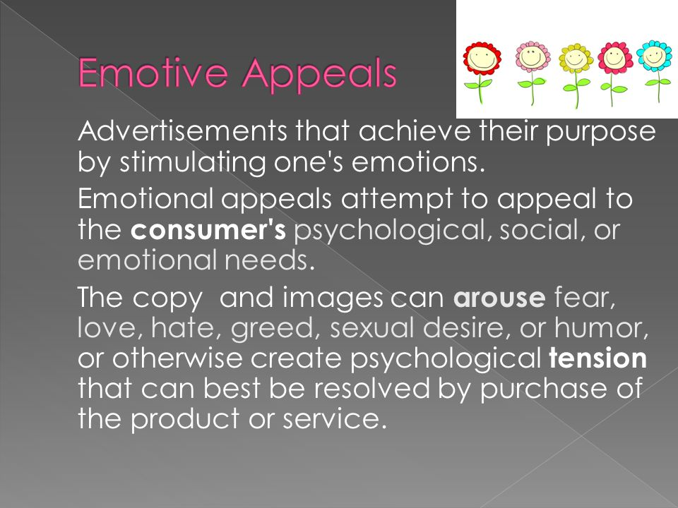 Advertisements that achieve their purpose by stimulating one s emotions.