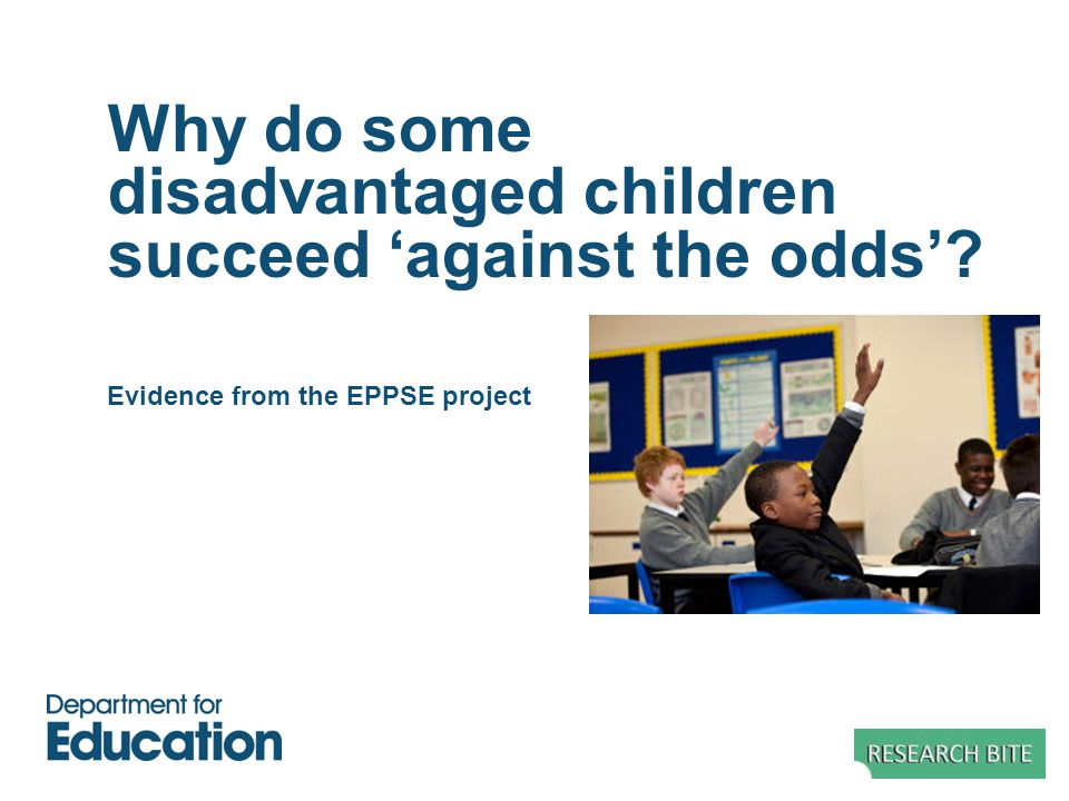 Why do some disadvantaged children succeed 'against the odds'? Evidence from the EPPSE project