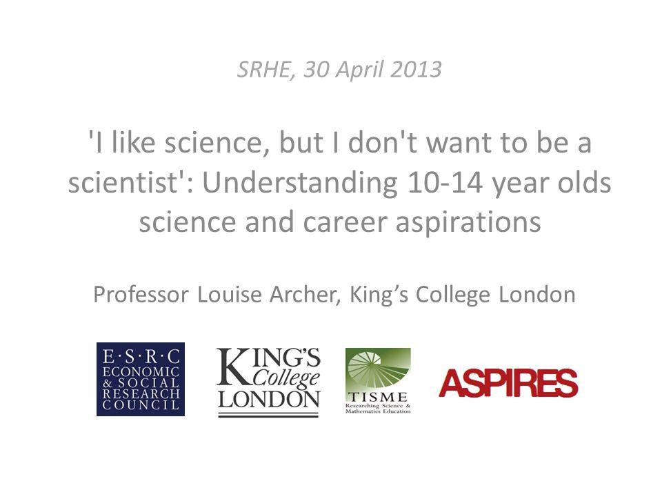 Further Info www.kcl.ac.uk/aspires tisme-scienceandmaths.org