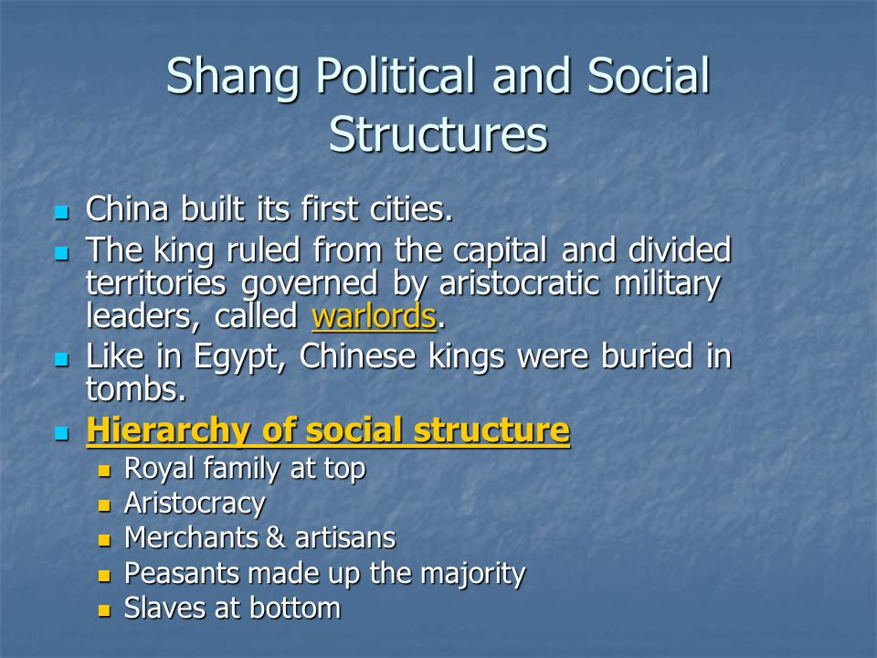 Shang Political and Social Structures China built its first cities. China built its first cities. The king ruled from the capital and divided territor