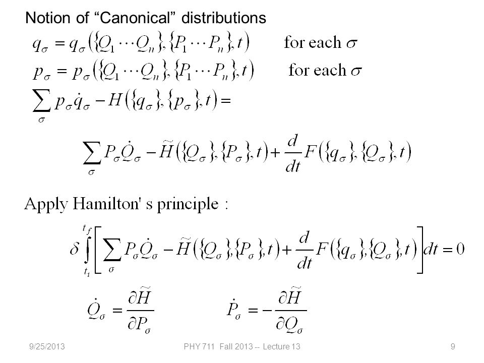 9/25/2013PHY 711 Fall 2013 -- Lecture 139 Notion of Canonical distributions